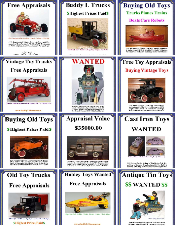 FREE TOY APPRAISALS  Buddy L Museum buying vintage toys German American France Japan Paying 60% more than ebay, toy shows, auction houses Tin Cast Iron Pressed Steel & more